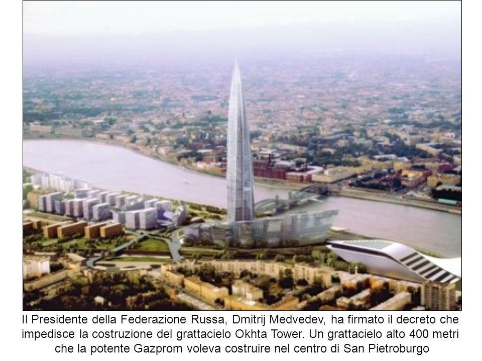 che la potente Gazprom voleva costruire nel centro di San Pietroburgo