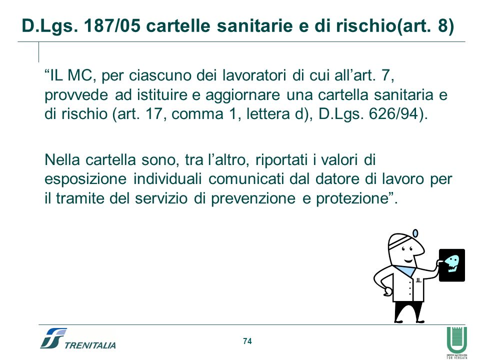 D.Lgs. 187/05 cartelle sanitarie e di rischio(art. 8)