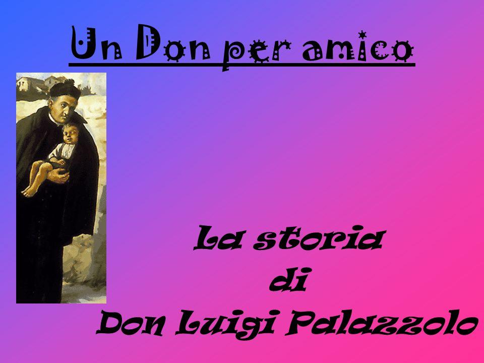 Un Don per amico La storia di Don Luigi Palazzolo