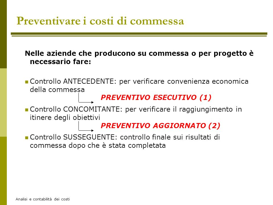 Preventivare i costi di commessa