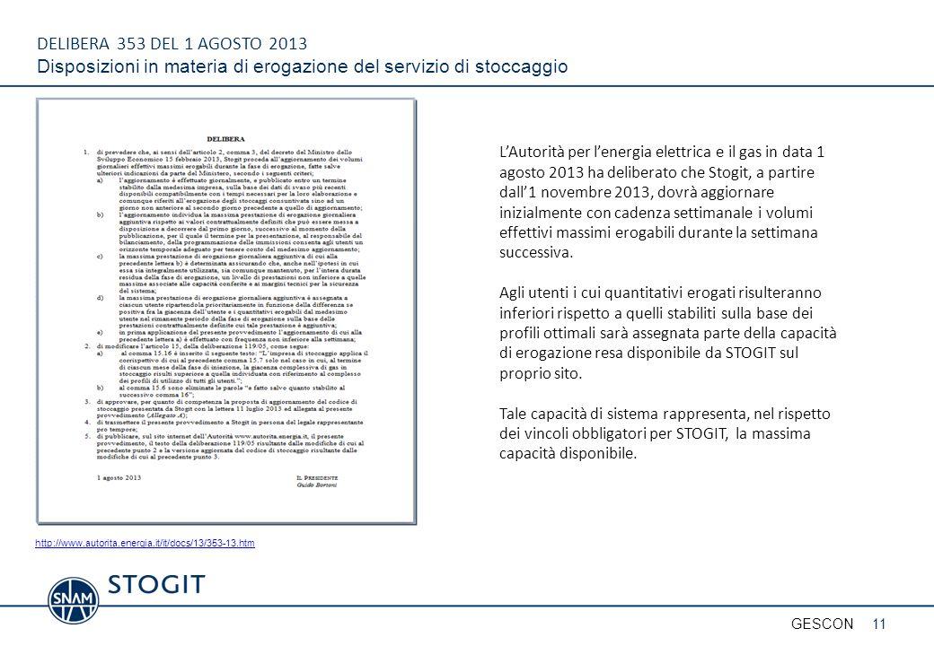 DELIBERA 353 DEL 1 AGOSTO 2013 Disposizioni in materia di erogazione del servizio di stoccaggio