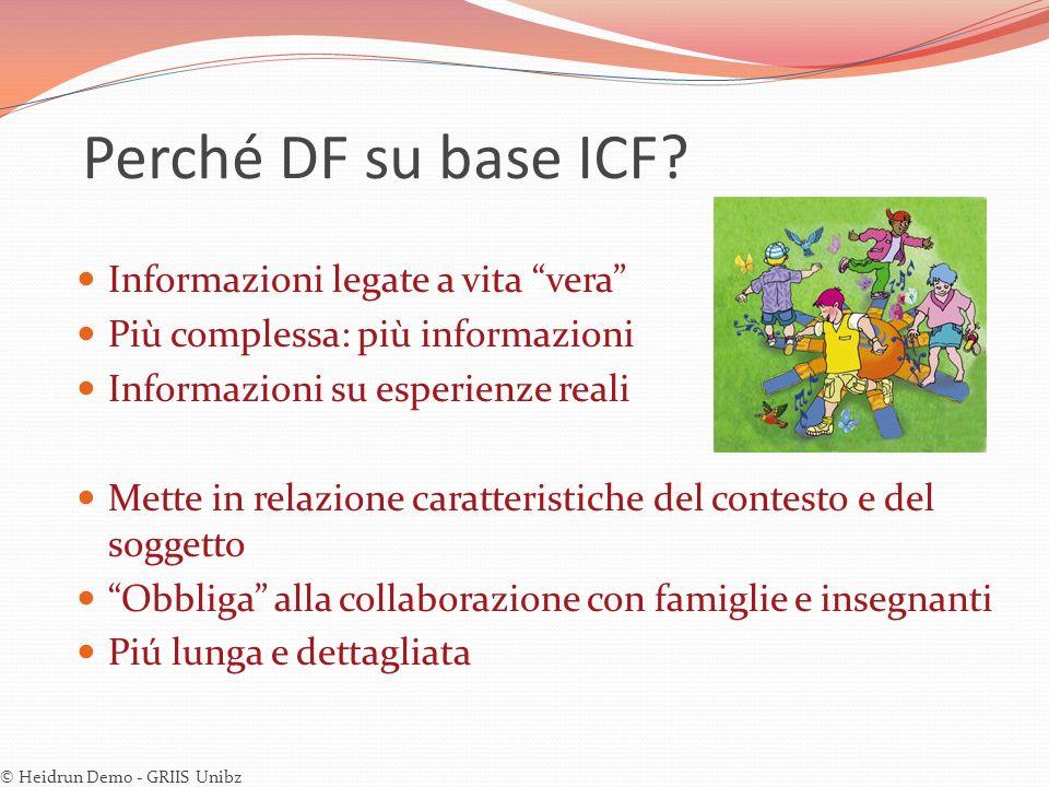 Perché DF su base ICF Informazioni legate a vita vera