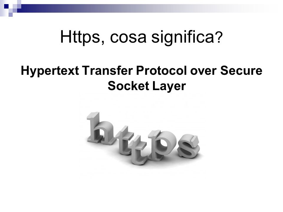 Hypertext Transfer Protocol over Secure Socket Layer