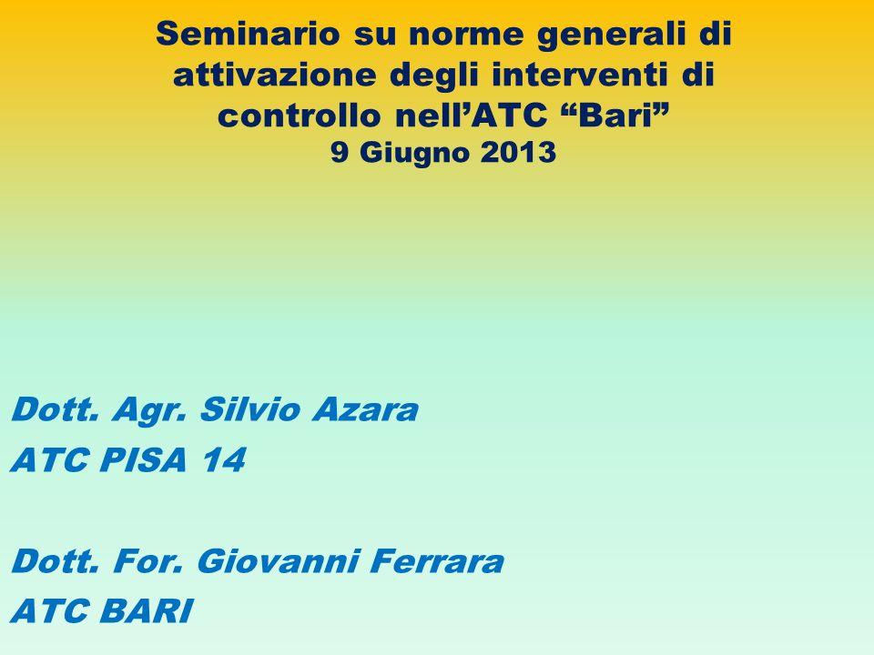 Seminario su norme generali di attivazione degli interventi di controllo nell'ATC Bari 9 Giugno 2013