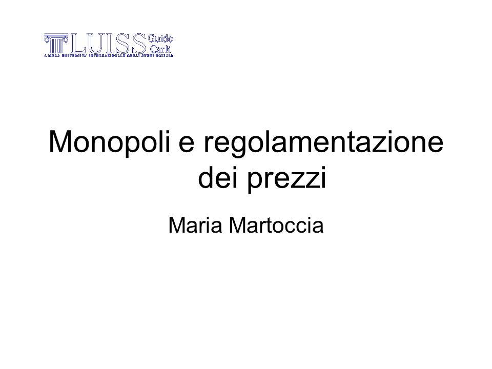 Monopoli e regolamentazione dei prezzi