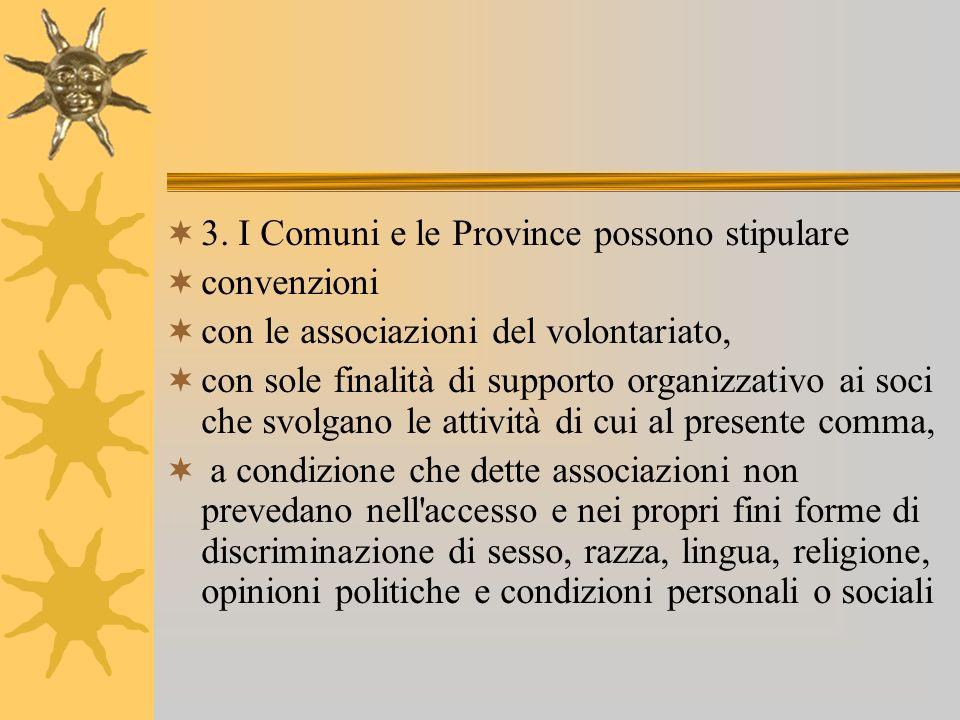 3. I Comuni e le Province possono stipulare