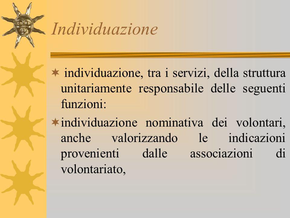 Individuazione individuazione, tra i servizi, della struttura unitariamente responsabile delle seguenti funzioni:
