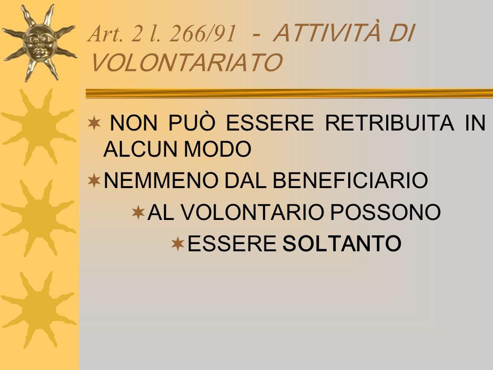 Art. 2 l. 266/91 - ATTIVITÀ DI VOLONTARIATO