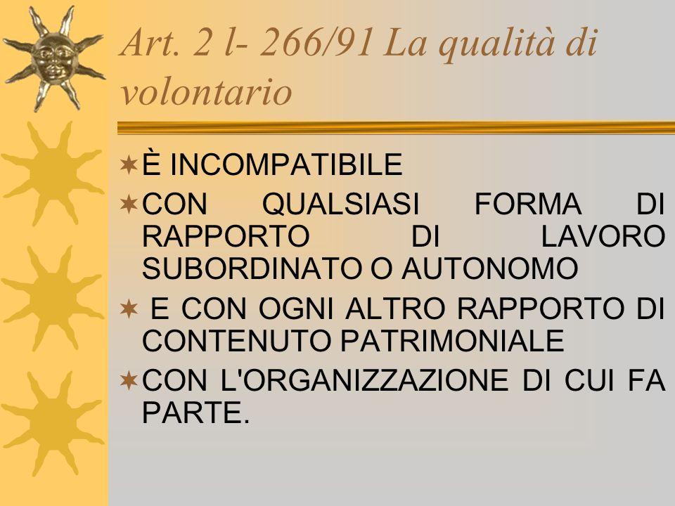 Art. 2 l- 266/91 La qualità di volontario