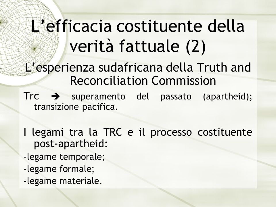 L'efficacia costituente della verità fattuale (2)