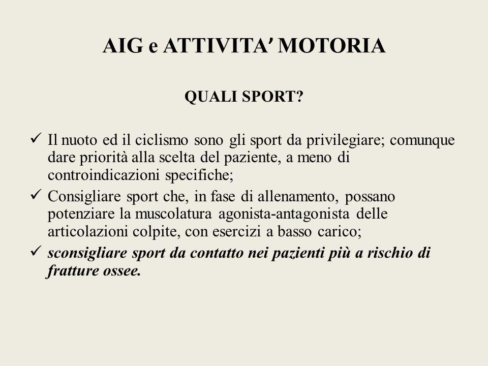 AIG e ATTIVITA' MOTORIA