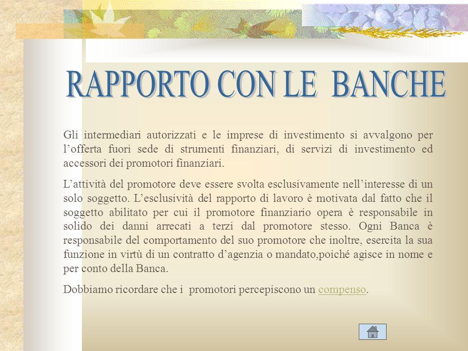 RAPPORTO CON LE BANCHE