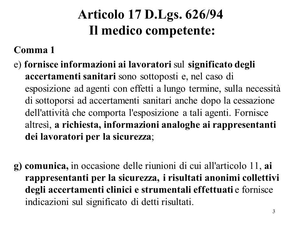 Articolo 17 D.Lgs. 626/94 Il medico competente: