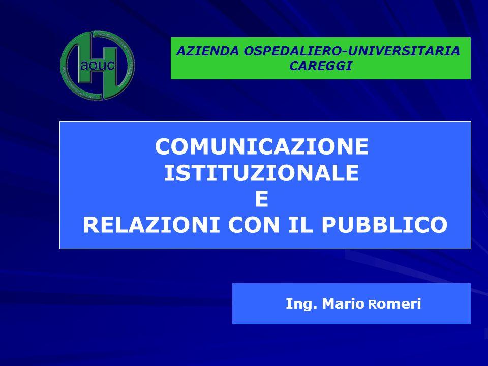 AZIENDA OSPEDALIERO-UNIVERSITARIA RELAZIONI CON IL PUBBLICO