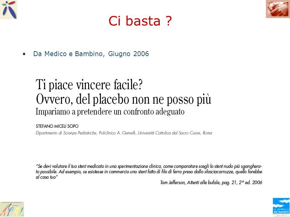 Ci basta Da Medico e Bambino, Giugno 2006