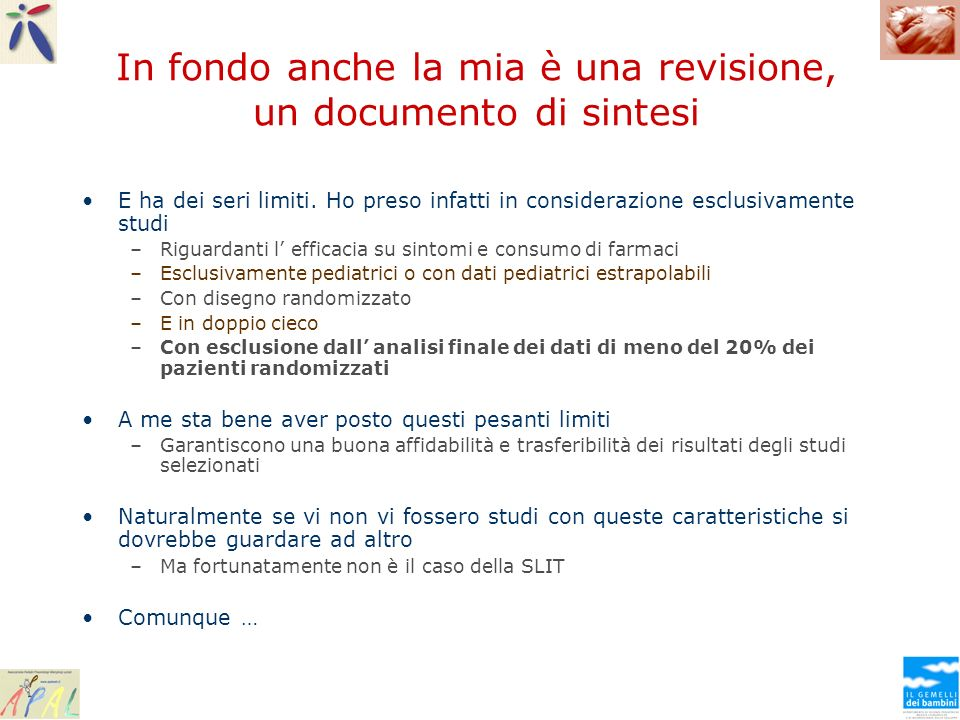 In fondo anche la mia è una revisione, un documento di sintesi