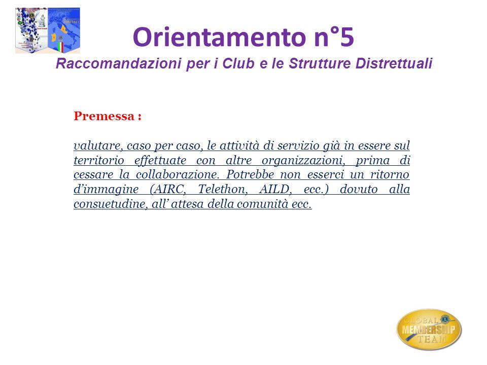 Orientamento n°5 Raccomandazioni per i Club e le Strutture Distrettuali