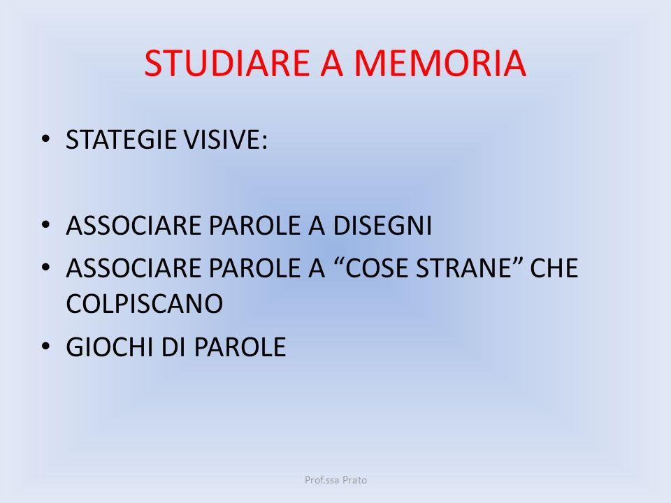 STUDIARE A MEMORIA STATEGIE VISIVE: ASSOCIARE PAROLE A DISEGNI