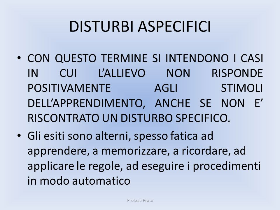 DISTURBI ASPECIFICI