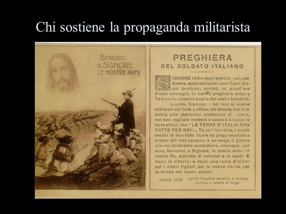 Chi sostiene la propaganda militarista