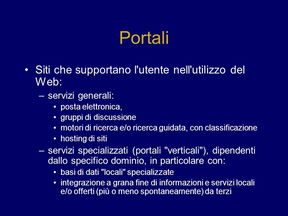 Portali Siti che supportano l utente nell utilizzo del Web: