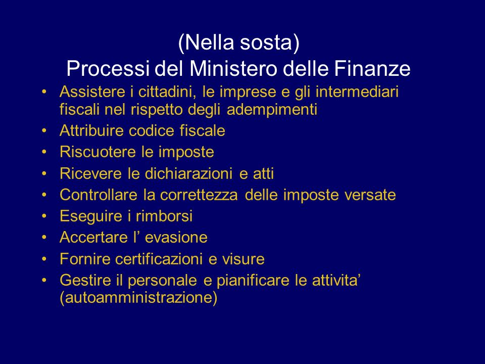 (Nella sosta) Processi del Ministero delle Finanze