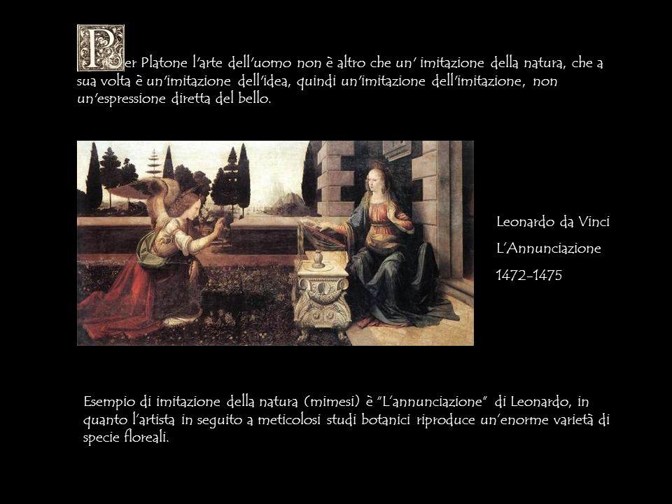 er Platone l arte dell uomo non è altro che un imitazione della natura, che a sua volta è un imitazione dell idea, quindi un imitazione dell imitazione, non un espressione diretta del bello.