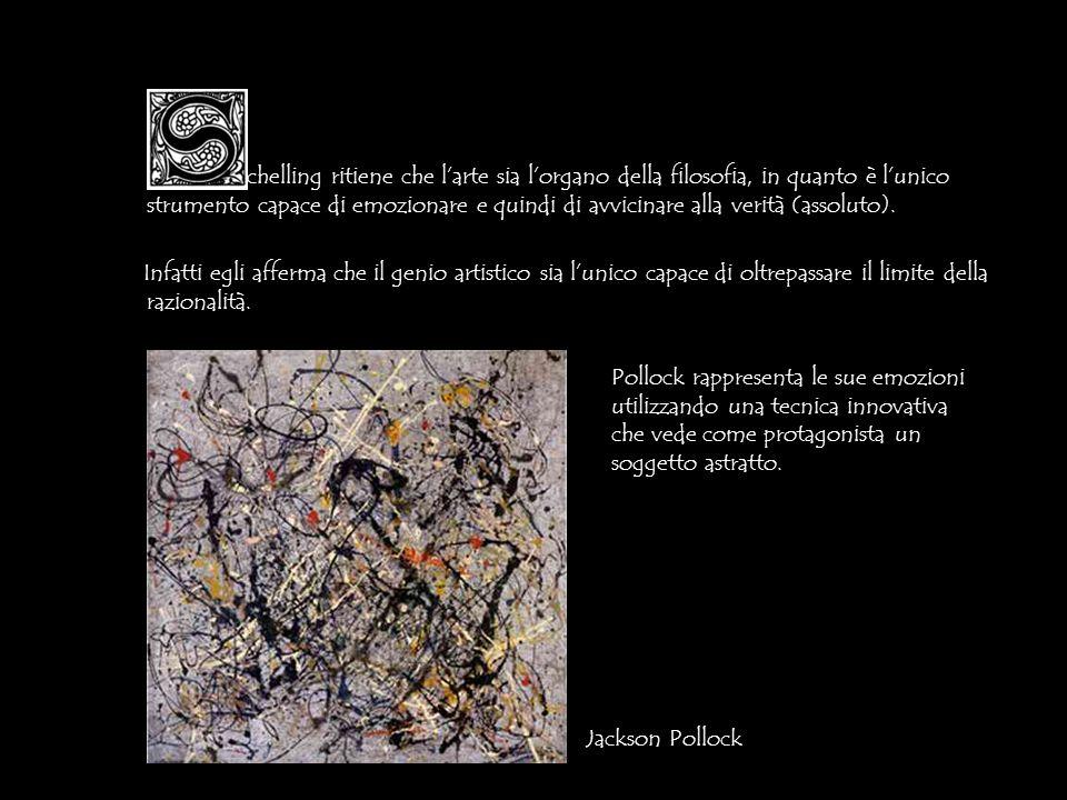 chelling ritiene che l'arte sia l'organo della filosofia, in quanto è l'unico strumento capace di emozionare e quindi di avvicinare alla verità (assoluto).