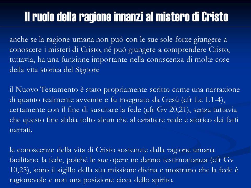 Il ruolo della ragione innanzi al mistero di Cristo