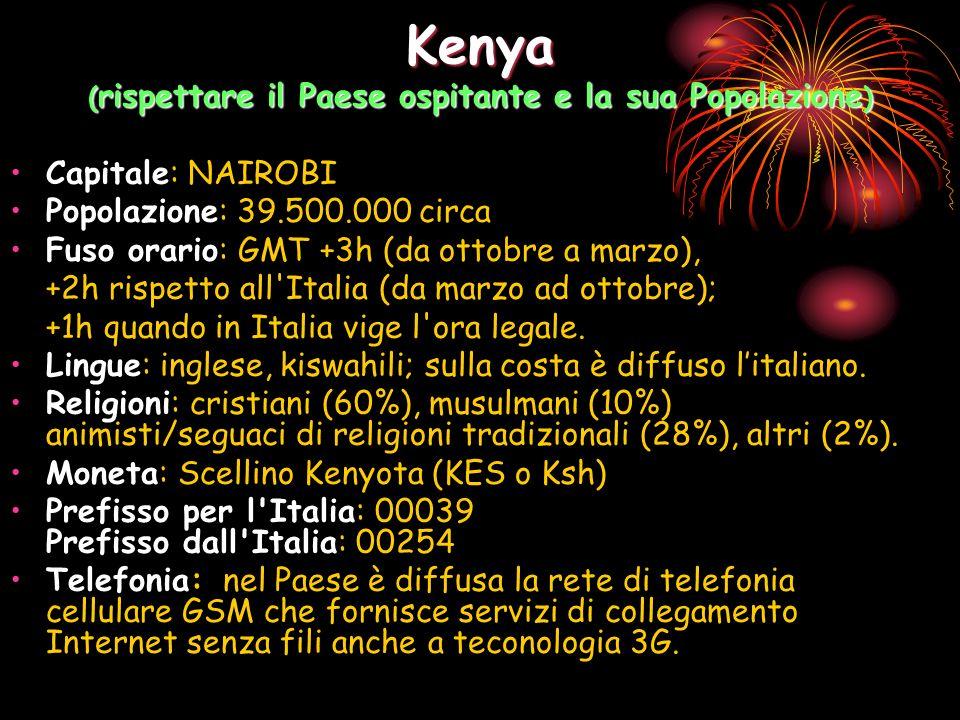 Kenya (rispettare il Paese ospitante e la sua Popolazione)