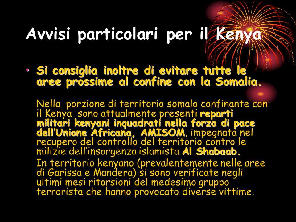 Avvisi particolari per il Kenya