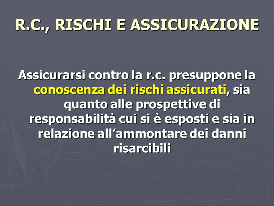 R.C., RISCHI E ASSICURAZIONE
