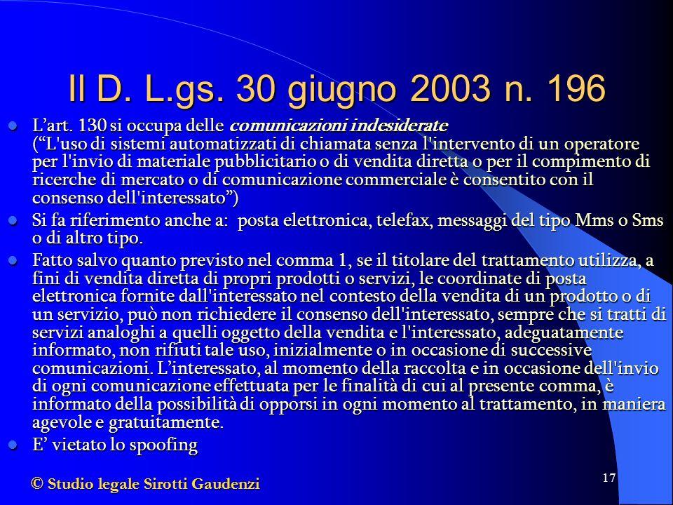 Il D. L.gs. 30 giugno 2003 n. 196