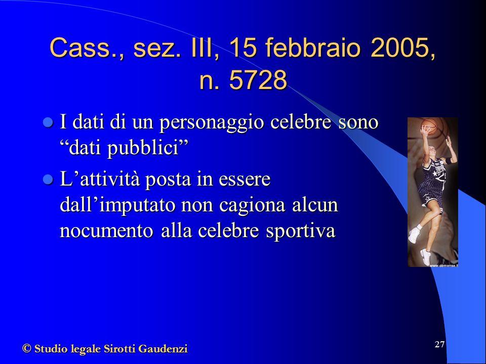 Cass., sez. III, 15 febbraio 2005, n. 5728 I dati di un personaggio celebre sono dati pubblici