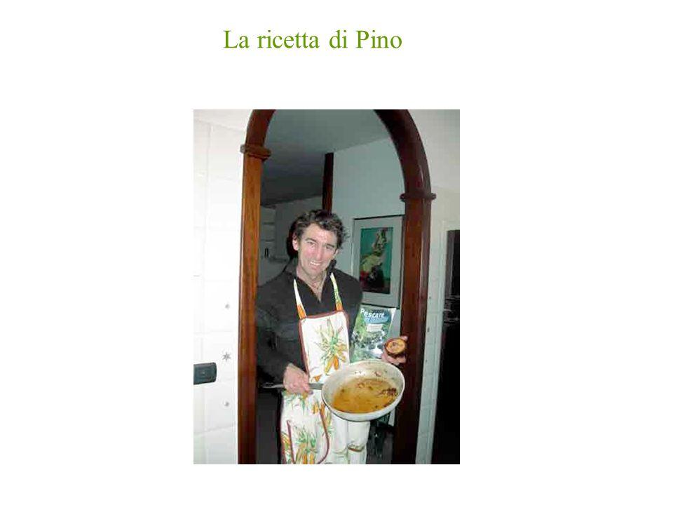 La ricetta di Pino