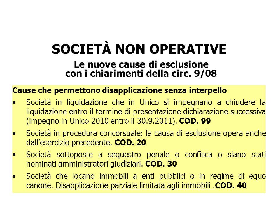 Le nuove cause di esclusione con i chiarimenti della circ. 9/08