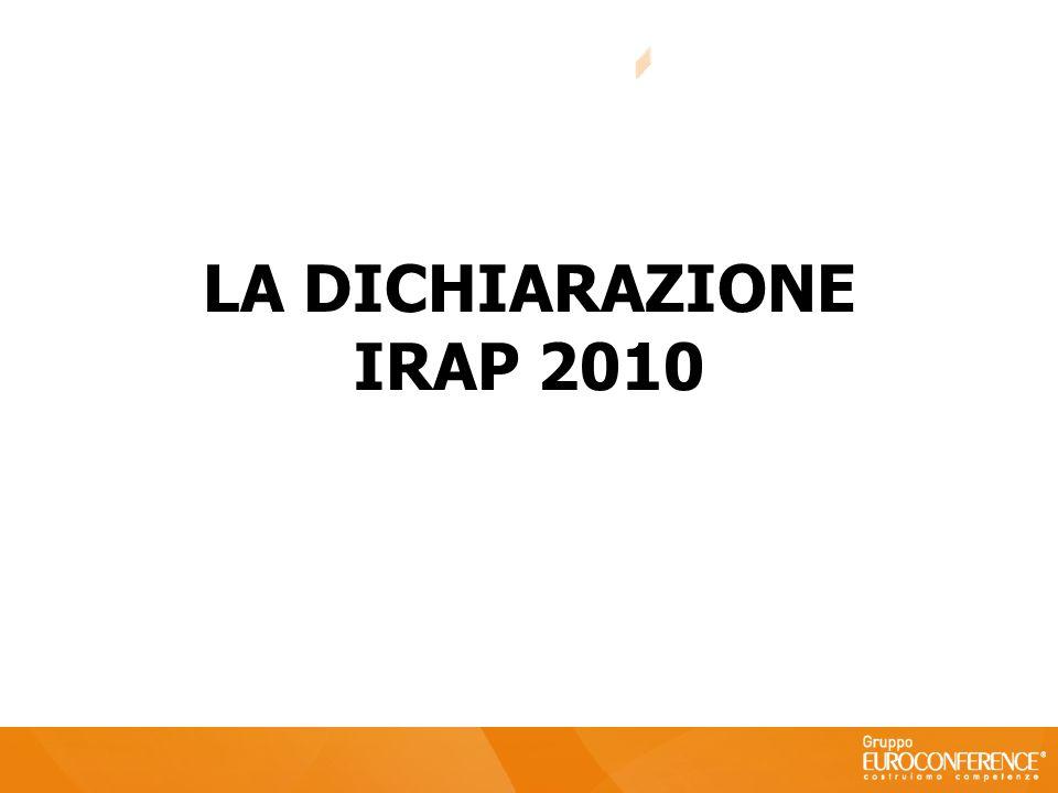 LA DICHIARAZIONE IRAP 2010 29