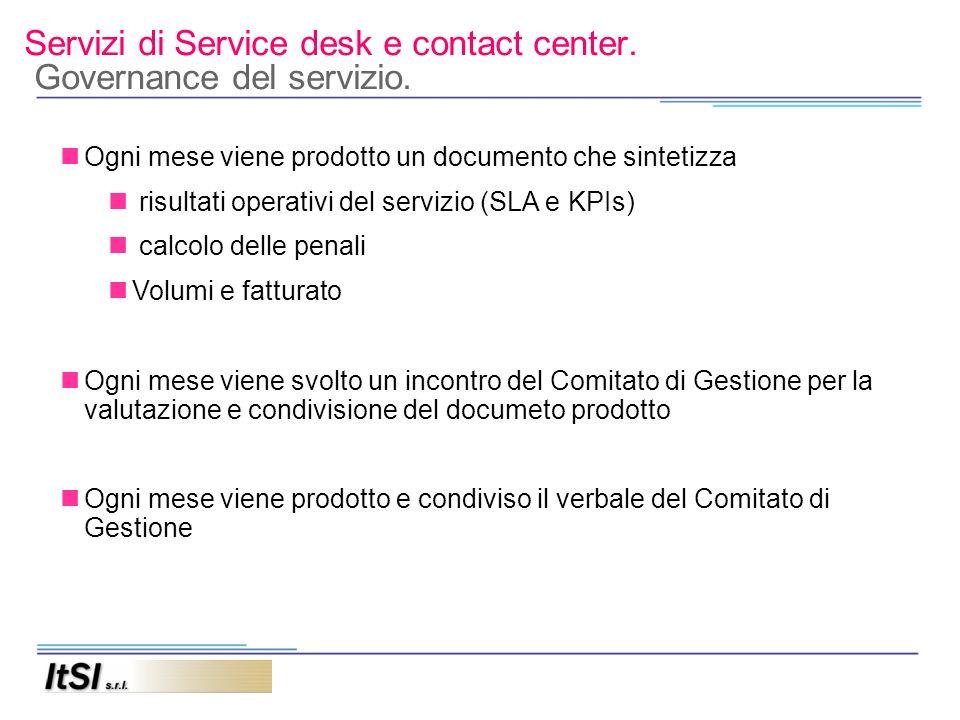 Servizi di Service desk e contact center. Governance del servizio.