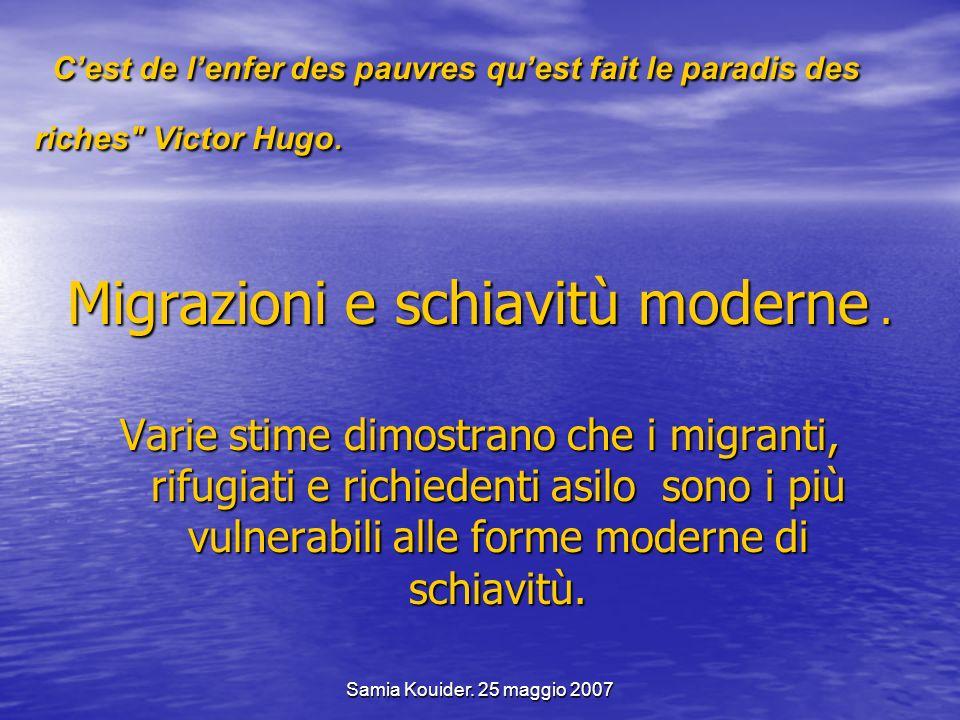 Migrazioni e schiavitù moderne .