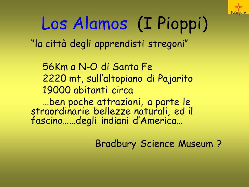 Los Alamos (I Pioppi) la città degli apprendisti stregoni