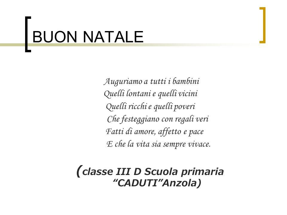 (classe III D Scuola primaria CADUTI Anzola)