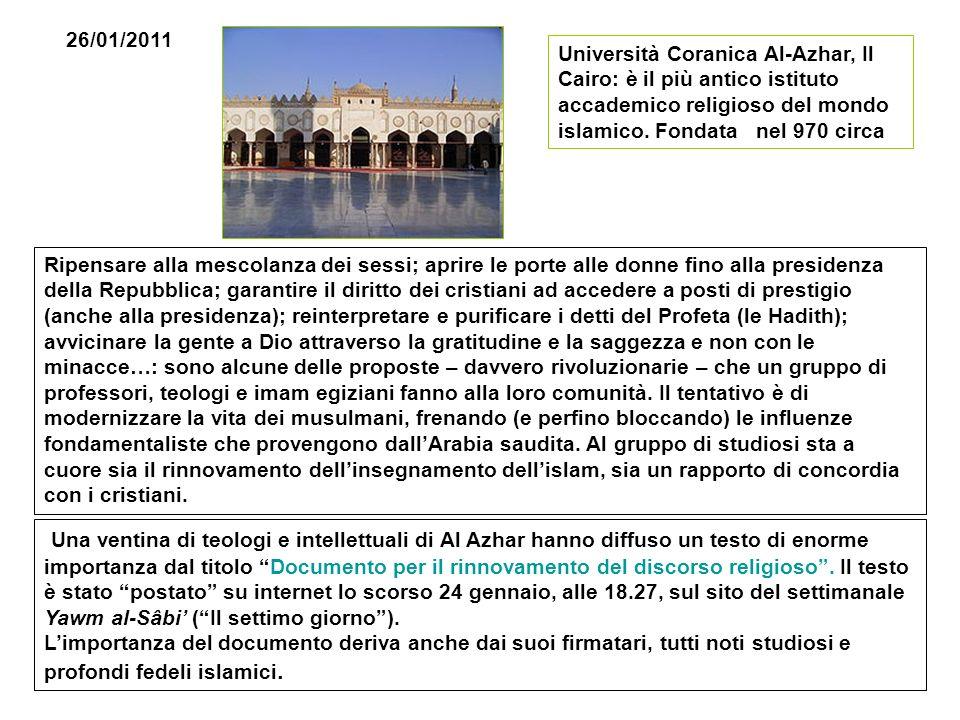 26/01/2011 Università Coranica Al-Azhar, Il Cairo: è il più antico istituto accademico religioso del mondo islamico. Fondata nel 970 circa.