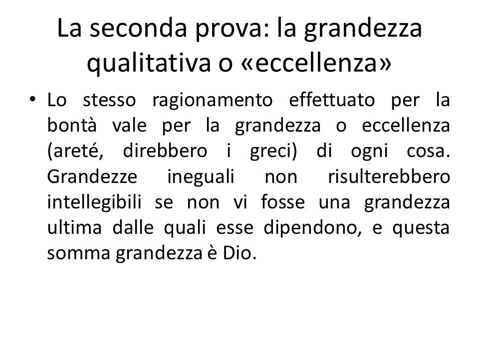 La seconda prova: la grandezza qualitativa o «eccellenza»