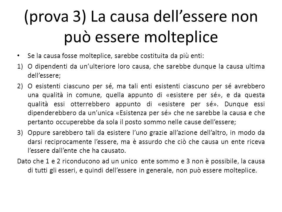 (prova 3) La causa dell'essere non può essere molteplice