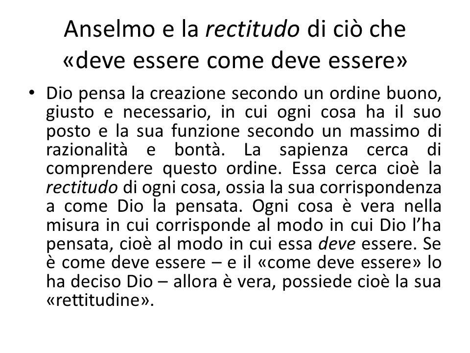 Anselmo e la rectitudo di ciò che «deve essere come deve essere»