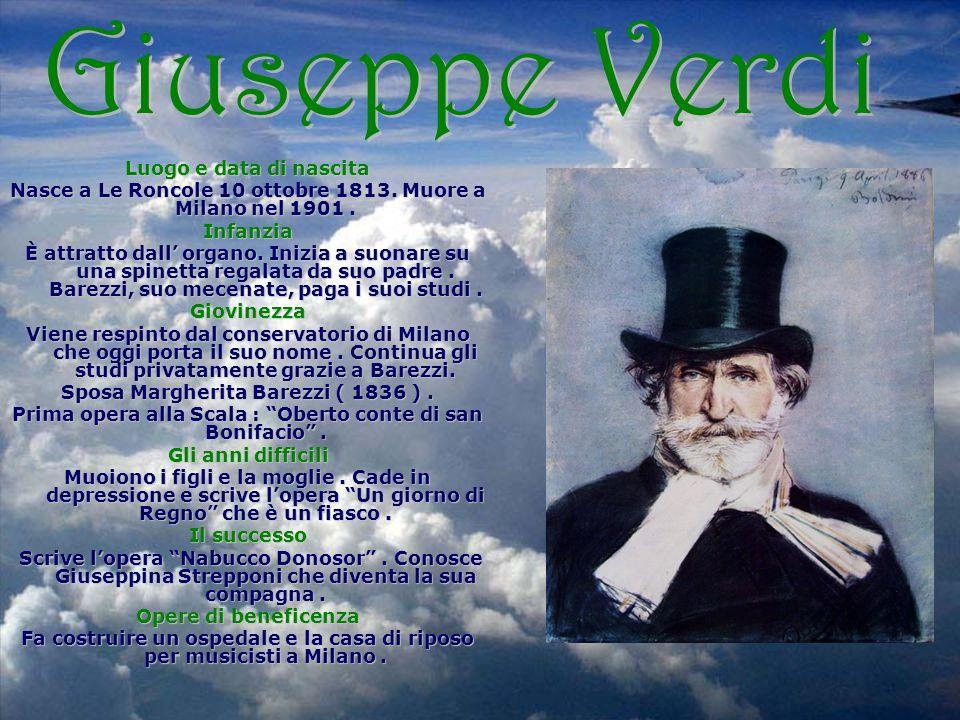 Giuseppe Verdi Luogo e data di nascita