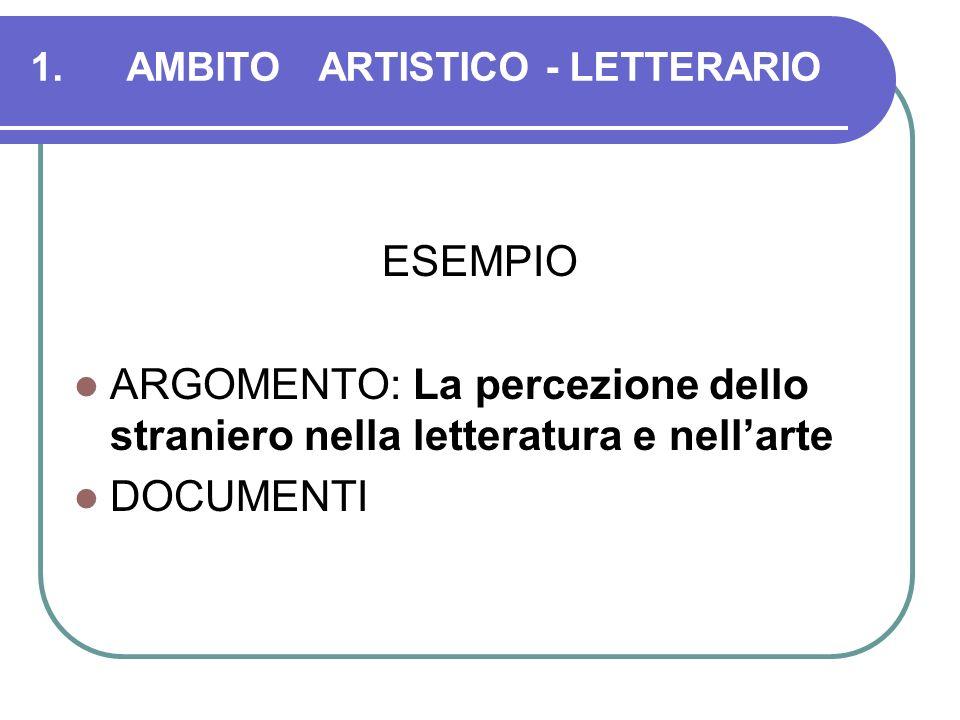 1. AMBITO ARTISTICO - LETTERARIO