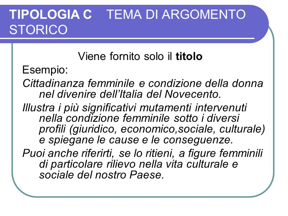 TIPOLOGIA C TEMA DI ARGOMENTO STORICO