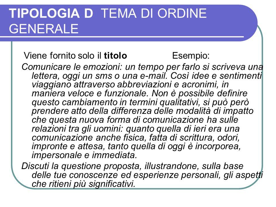 TIPOLOGIA D TEMA DI ORDINE GENERALE