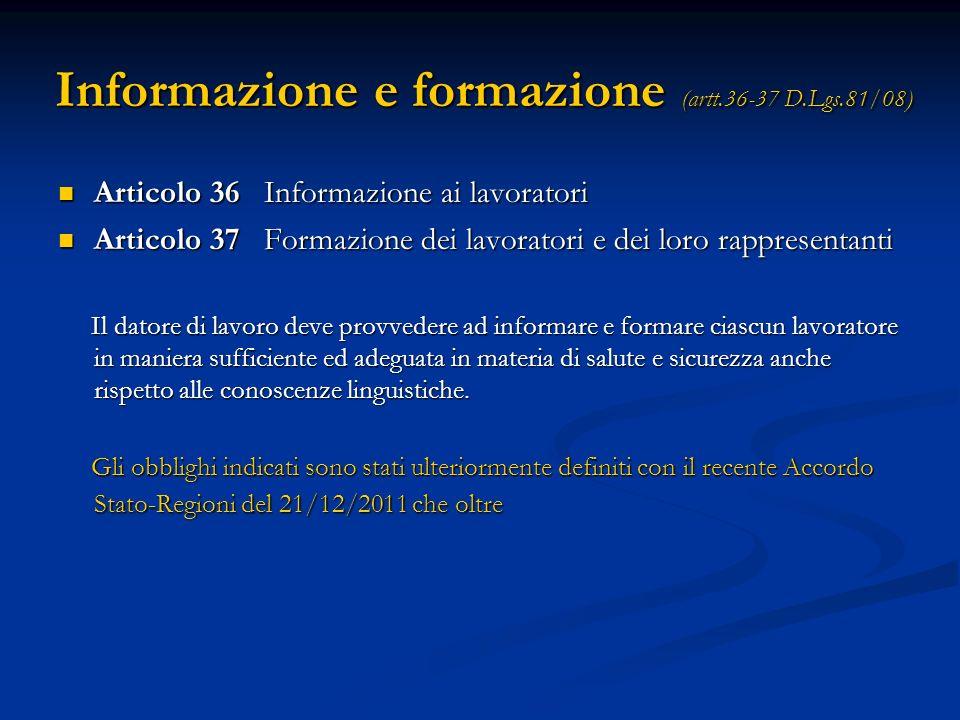 Informazione e formazione (artt.36-37 D.Lgs.81/08)